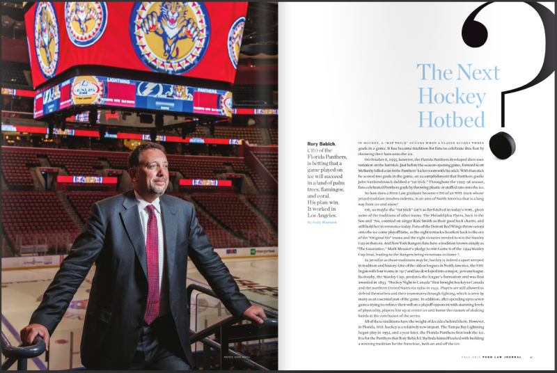 Penn Law Journal portrait of Rory Babich, CEO of the Florida Panthers at BBT Center